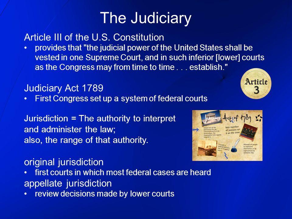 The Judiciary Article III of the U.S.