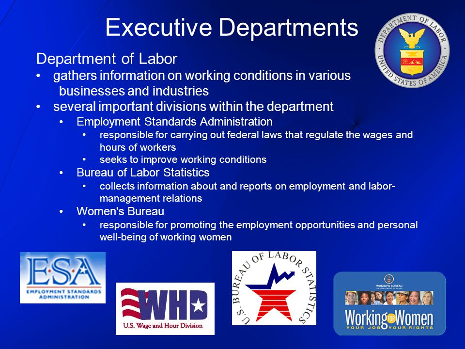 Department of Labor gathers information on working conditions in various businesses and industries several important divisions within the department E