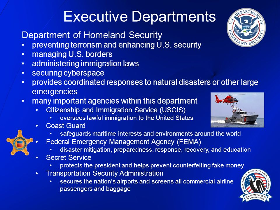 Department of Homeland Security preventing terrorism and enhancing U.S. security managing U.S. borders administering immigration laws securing cybersp