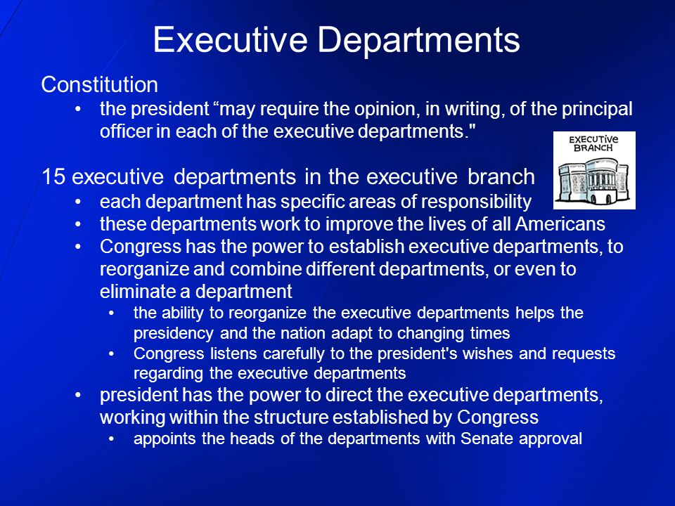 """Constitution the president """"may require the opinion, in writing, of the principal officer in each of the executive departments."""