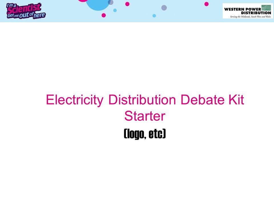 Electricity Distribution Debate Kit Starter (logo, etc)