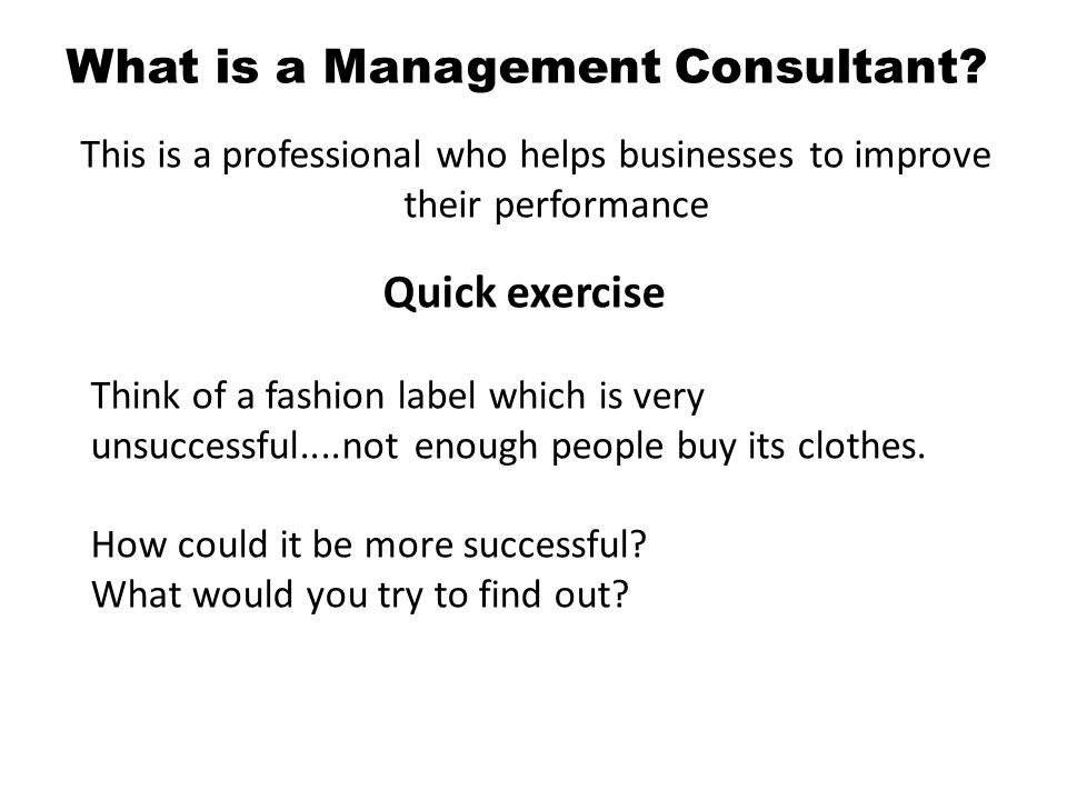 What is a Management Consultant.