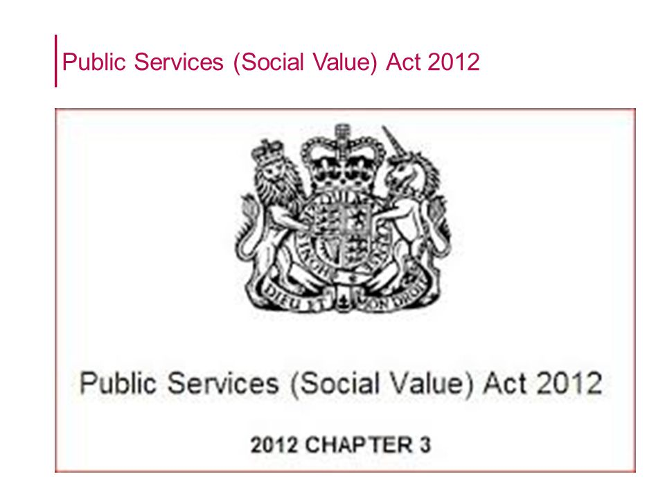 Public Services (Social Value) Act 2012