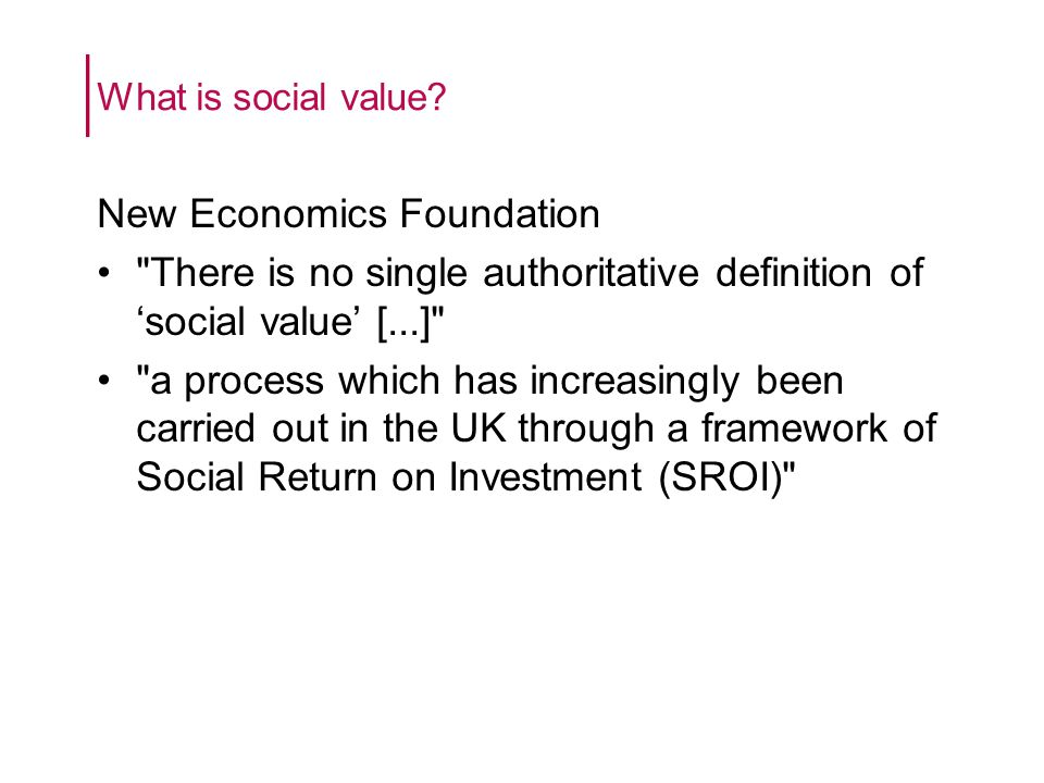 What is social value.