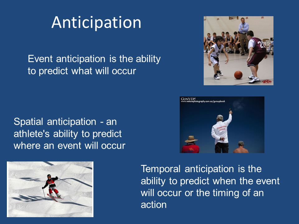 Can I react faster? Compatibility between the stimulus and response By previous experience or practice – cue detection, set pieces Anticipation If the