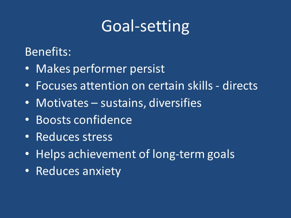 Goal Setting S M A R T specific measurable achievable recorded time bound How? Why? Jan05Q1 Milestones/Targets Clear route Motivational Develops self-