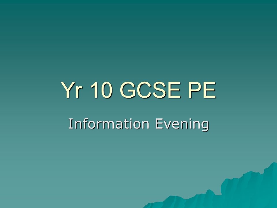 Yr 10 GCSE PE Information Evening