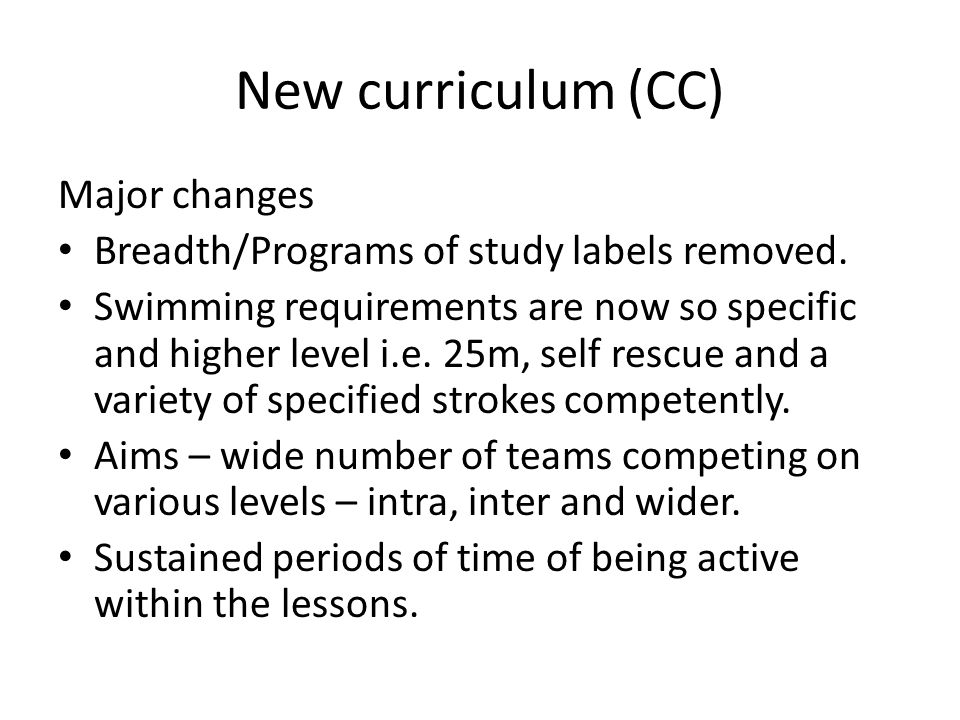 New curriculum (CC) Major changes Breadth/Programs of study labels removed.