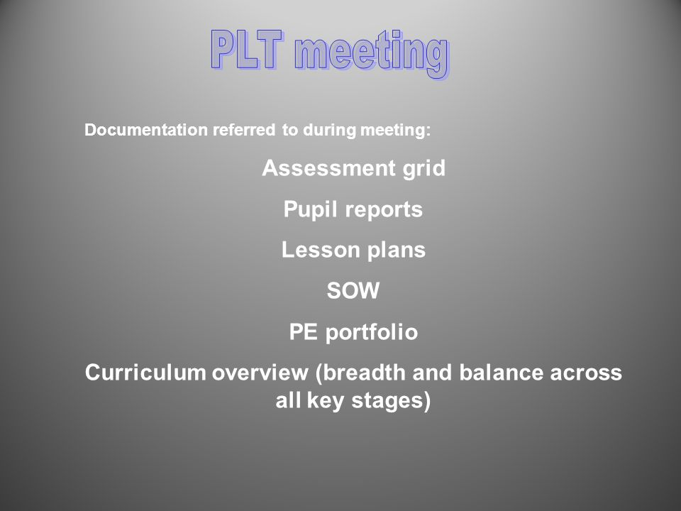 Examples of questions asked… How do you monitor the children's progress in PE.