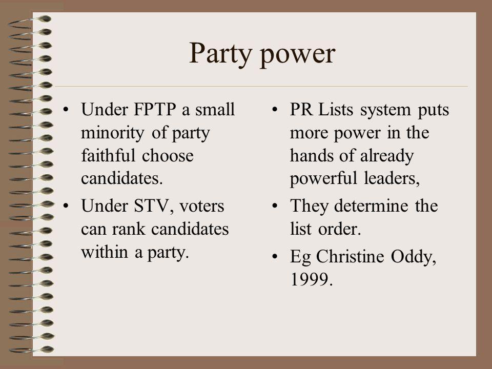 Democratic legitimacy Under FPTP safe seats lead to apathy.