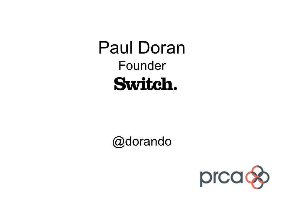 Paul Doran Founder @dorando