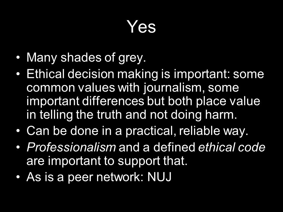 Yes Many shades of grey.