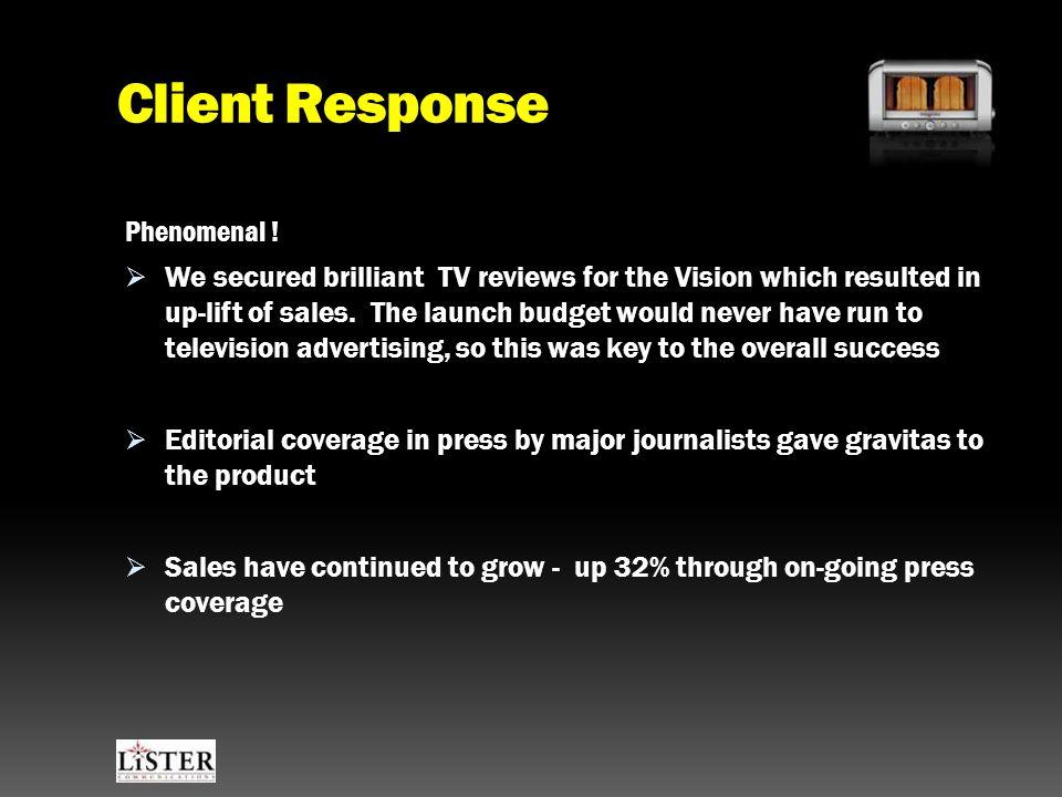 Client Response Phenomenal .
