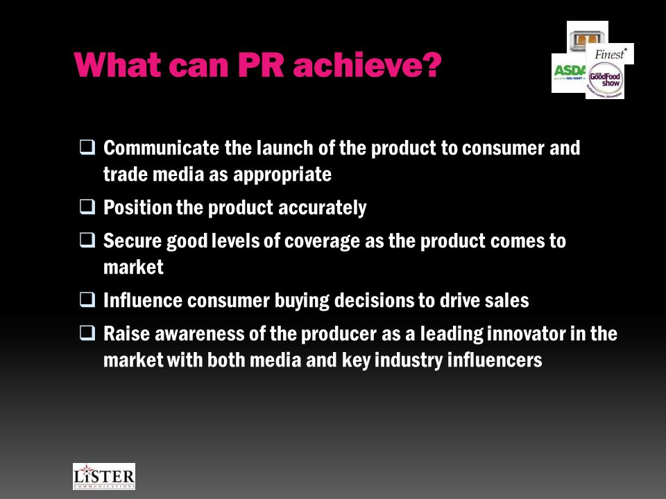 What can PR achieve.