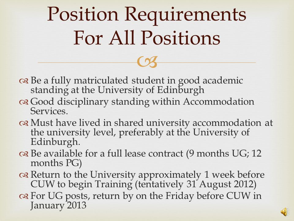 Resident Assistant (RA) The Resident Assistant  Each RA will be responsible for approximately ~40 students  Fulfil 'on-call' duties for the whole site where appropriate.