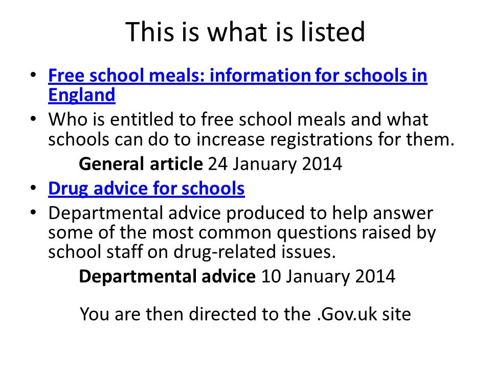 This is what is listed Free school meals: information for schools in England Free school meals: information for schools in England Who is entitled to