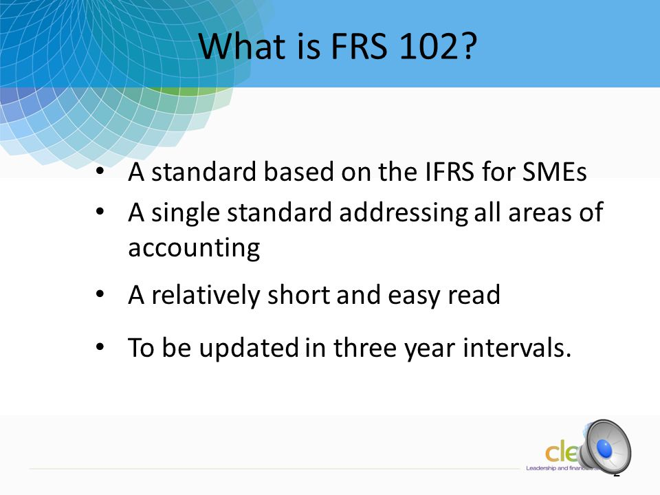 1 Key facts about the proposals: What is FRS 101.