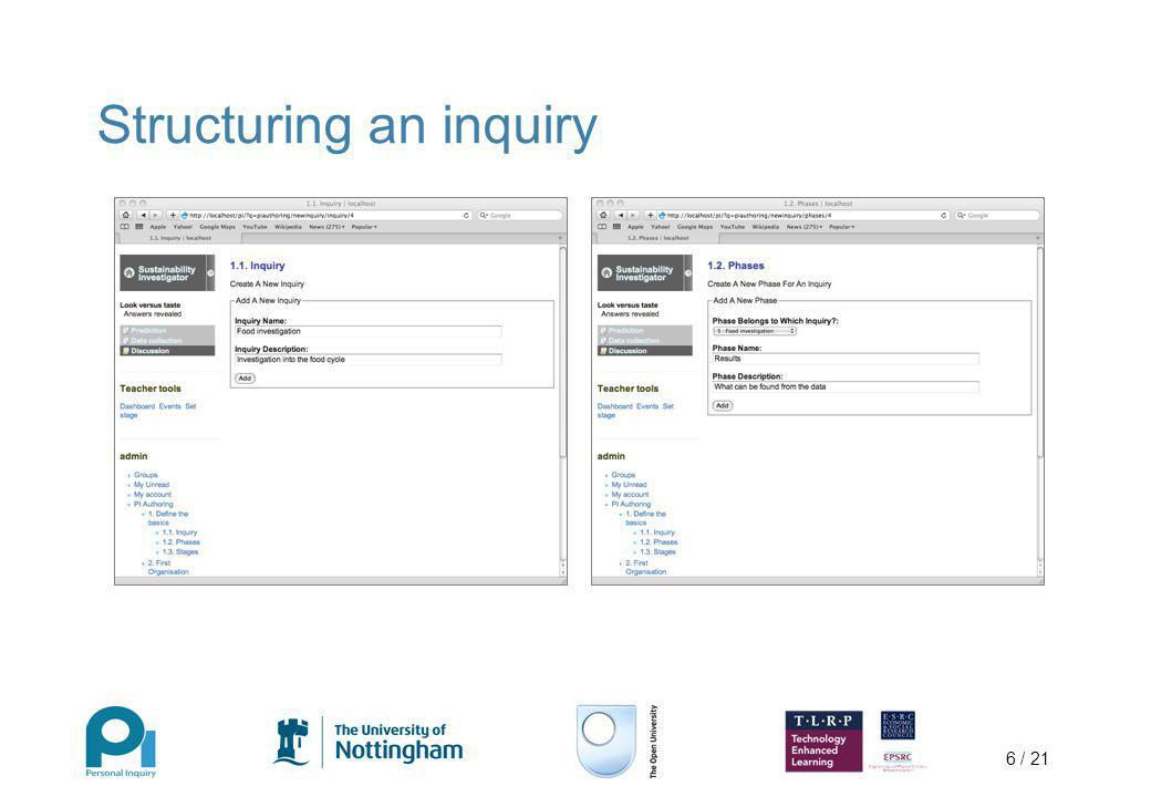 6 / 21 Structuring an inquiry