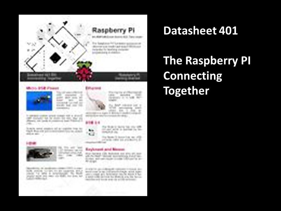 Datasheet 501 The Raspberry PI Downloading Images