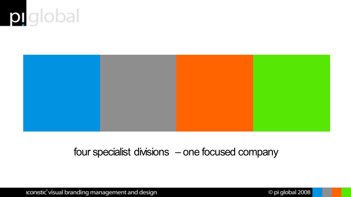 four specialist divisions – one focused company