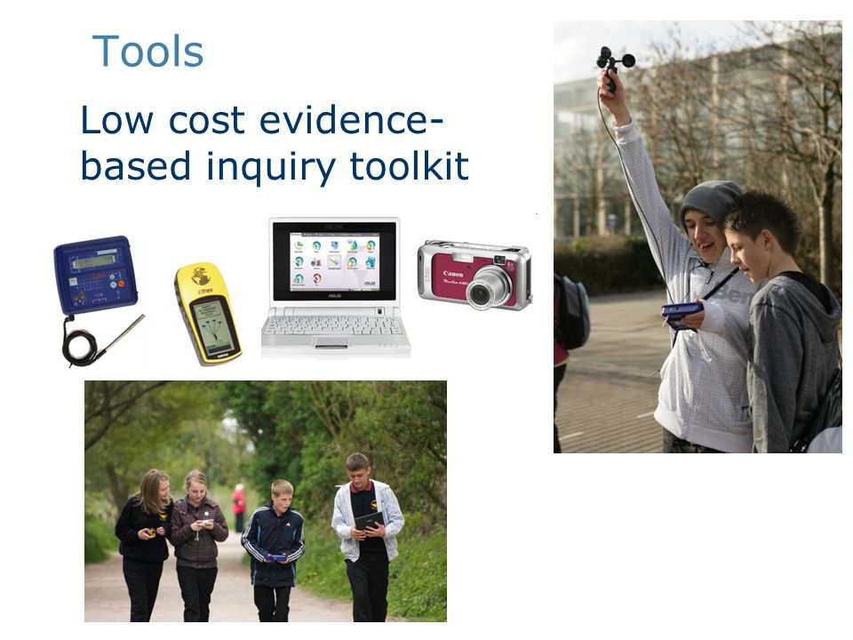 Tools Low cost evidence- based inquiry toolkit