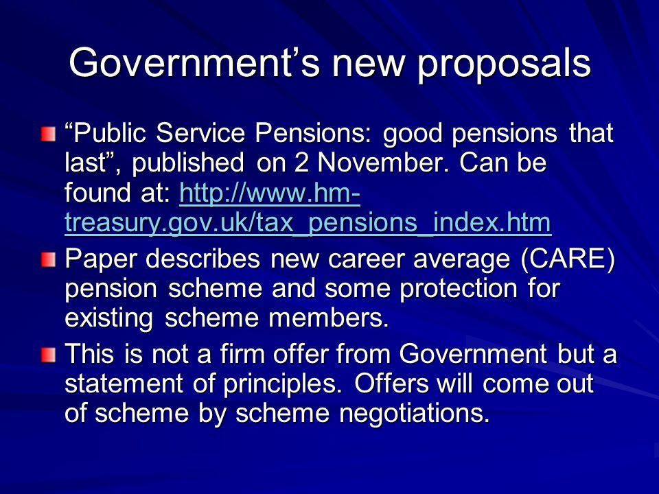 Government's new proposals Public Service Pensions: good pensions that last , published on 2 November.