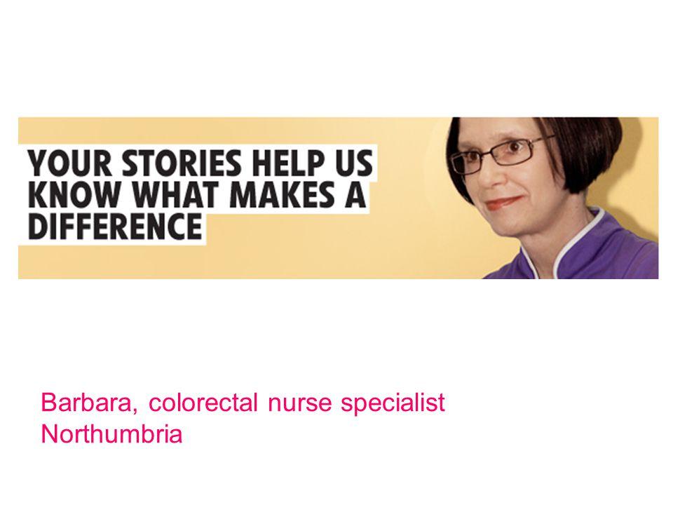 Barbara, colorectal nurse specialist Northumbria