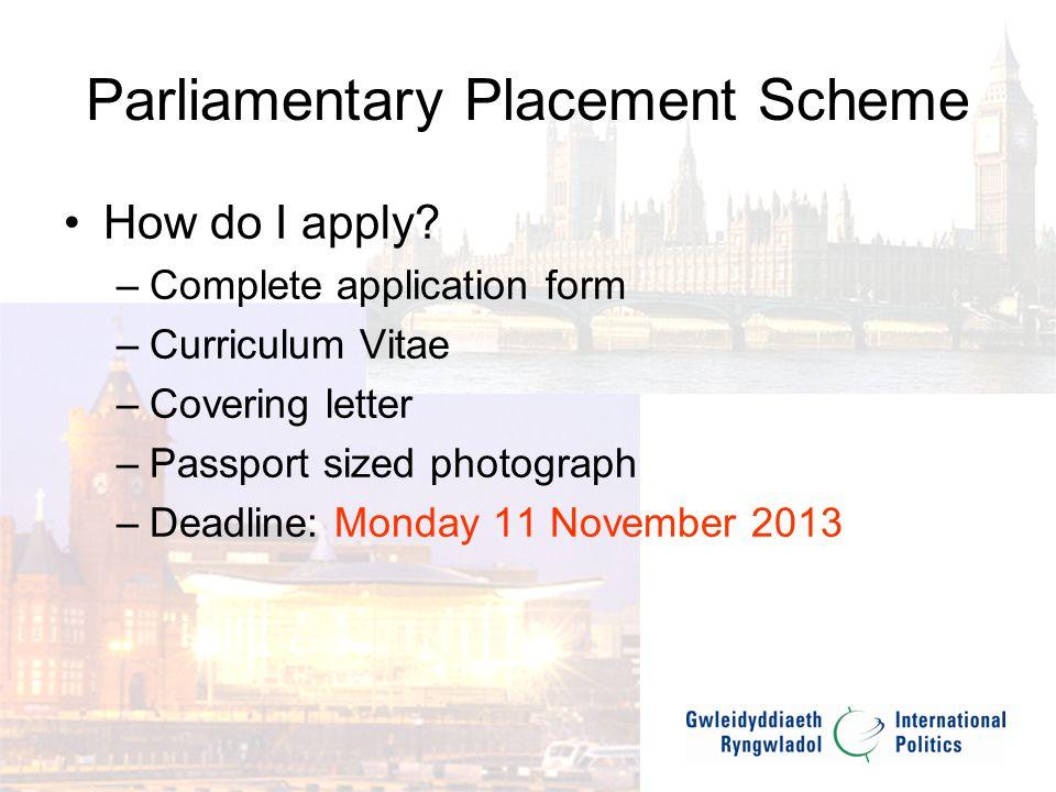 Parliamentary Placement Scheme What happens next.