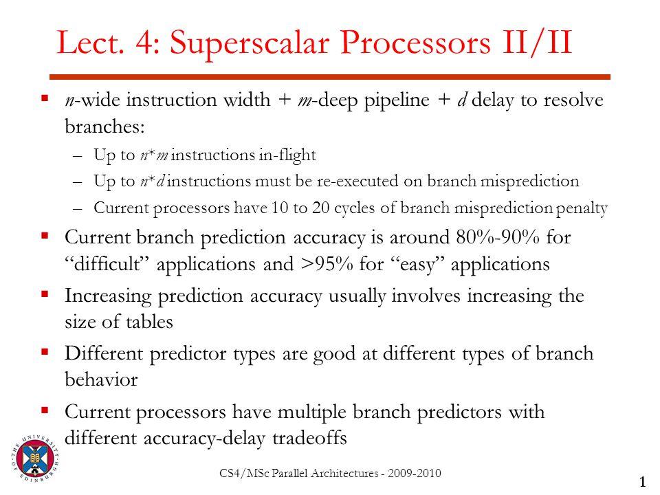 CS4/MSc Parallel Architectures - 2009-2010 Lect.