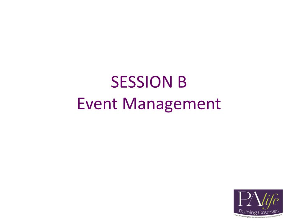 SESSION B Event Management