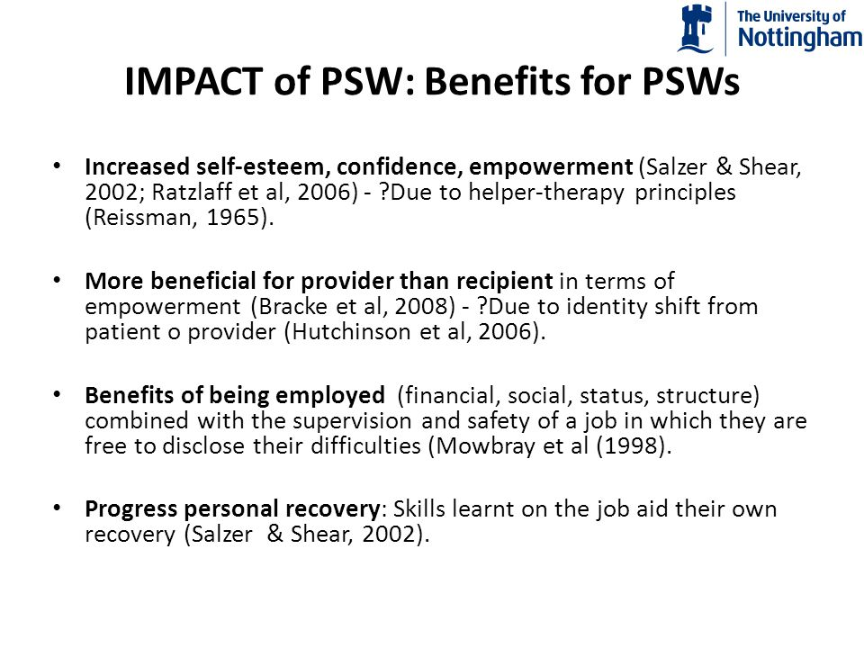 IMPACT of PSW: Benefits for the System Communication: help providers and patients to understand each other better (Chinman, 2006).