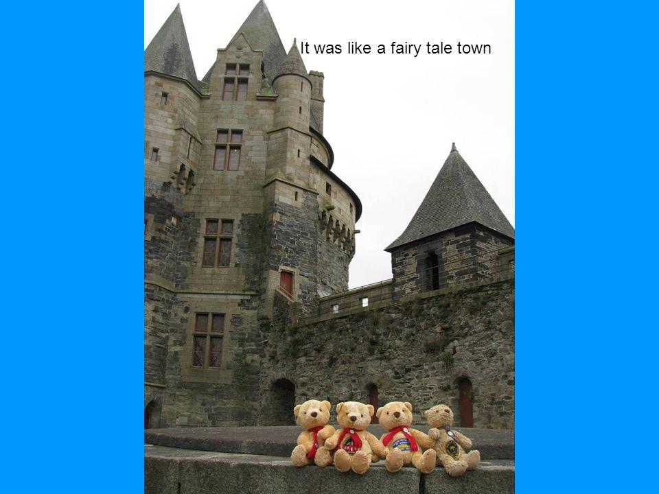 It was like a fairy tale town