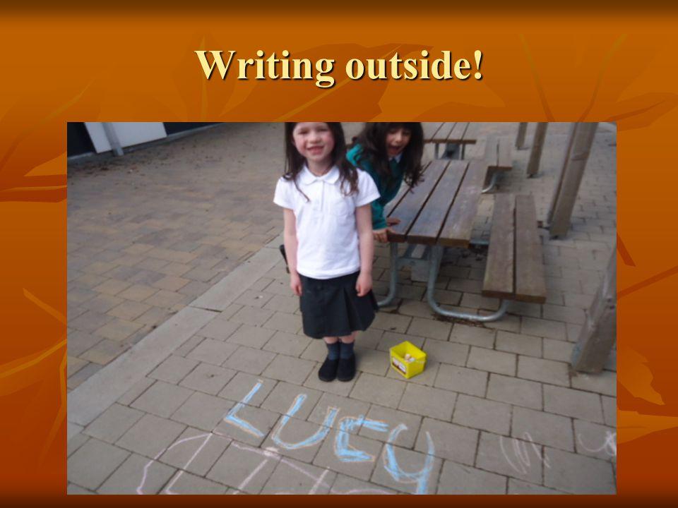 Writing outside!