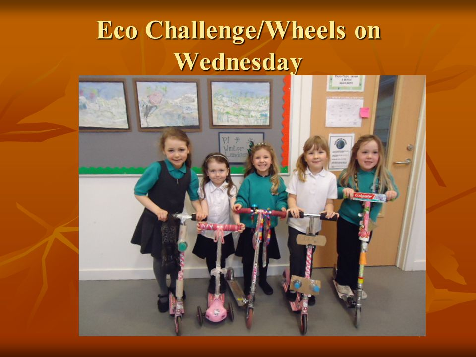 Eco Challenge/Wheels on Wednesday
