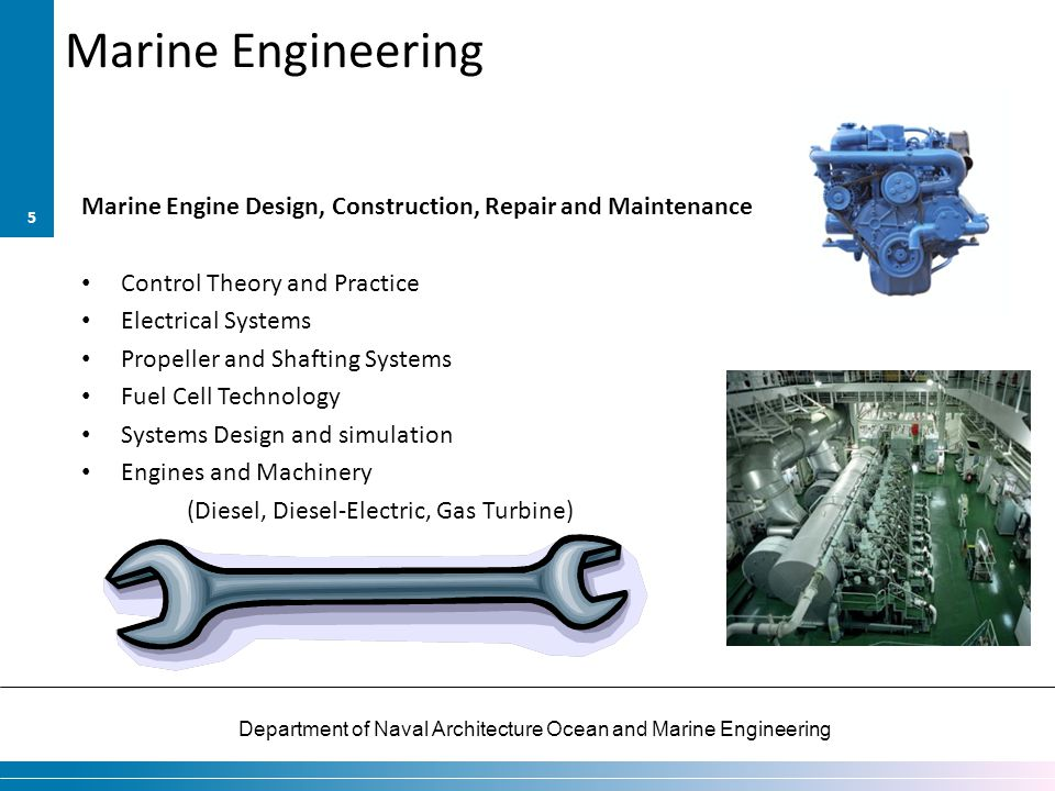 Department of Naval Architecture Ocean and Marine Engineering Marine Engineering Marine Engine Design, Construction, Repair and Maintenance Control Th