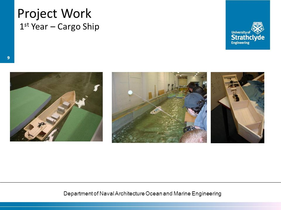 Department of Naval Architecture Ocean and Marine Engineering Project Work 1 st Year – Cargo Ship 9