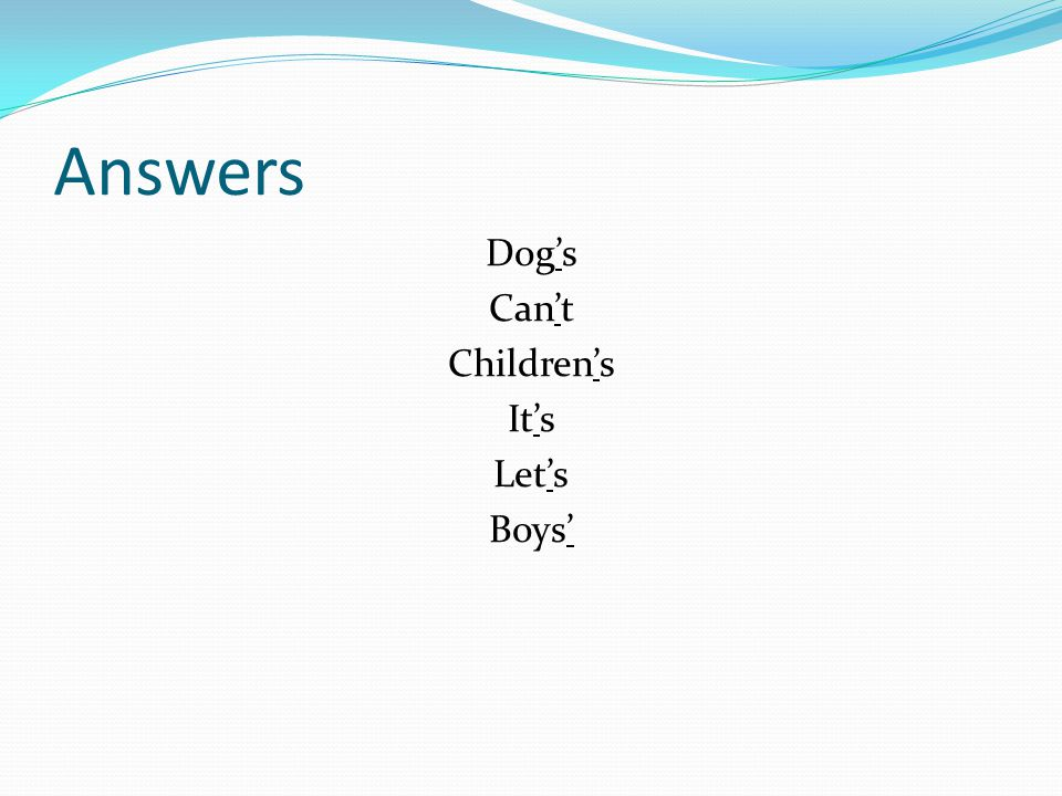 Answers Dog's Can't Children's It's Let's Boys'