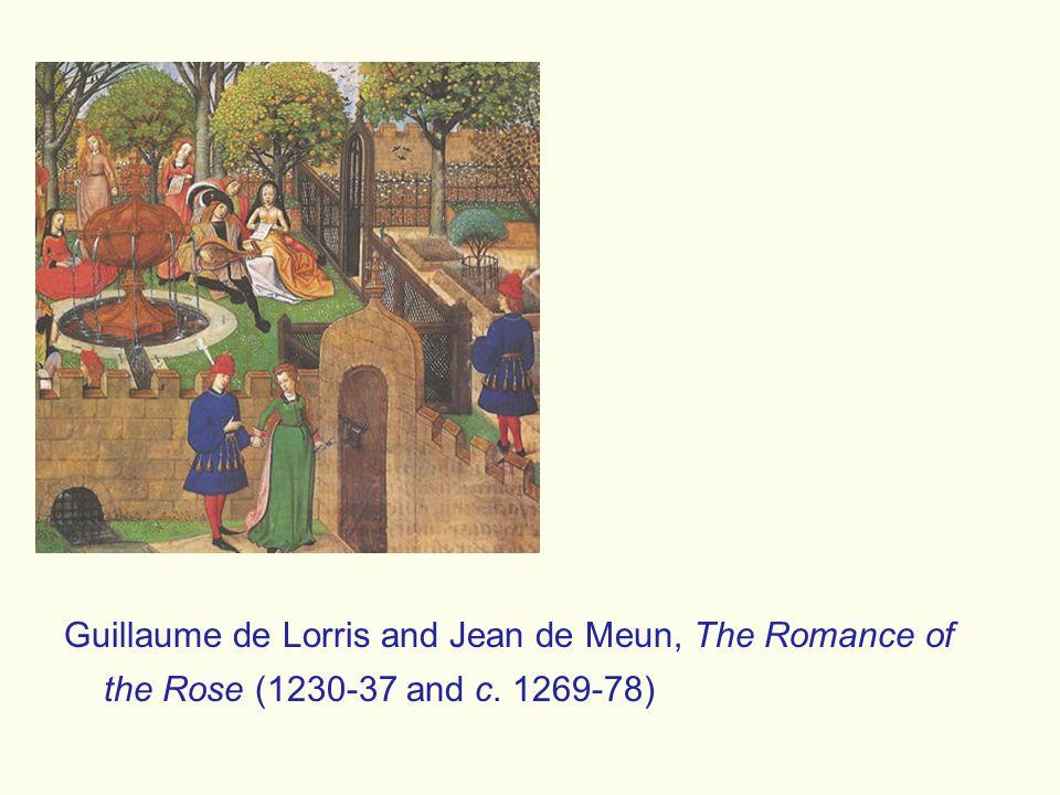 Guillaume de Lorris and Jean de Meun, The Romance of the Rose (1230-37 and c. 1269-78)