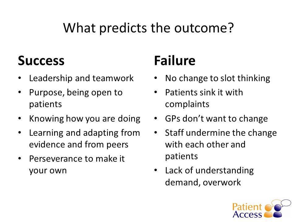 What predicts the outcome.