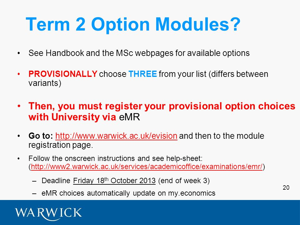 20 Term 2 Option Modules.