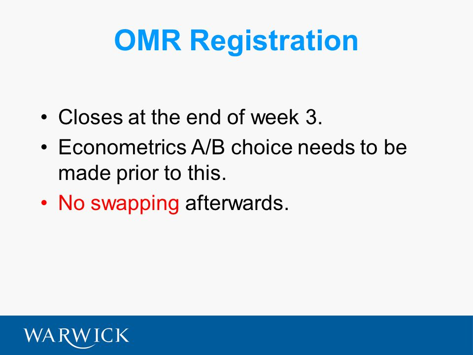 OMR Registration Closes at the end of week 3.