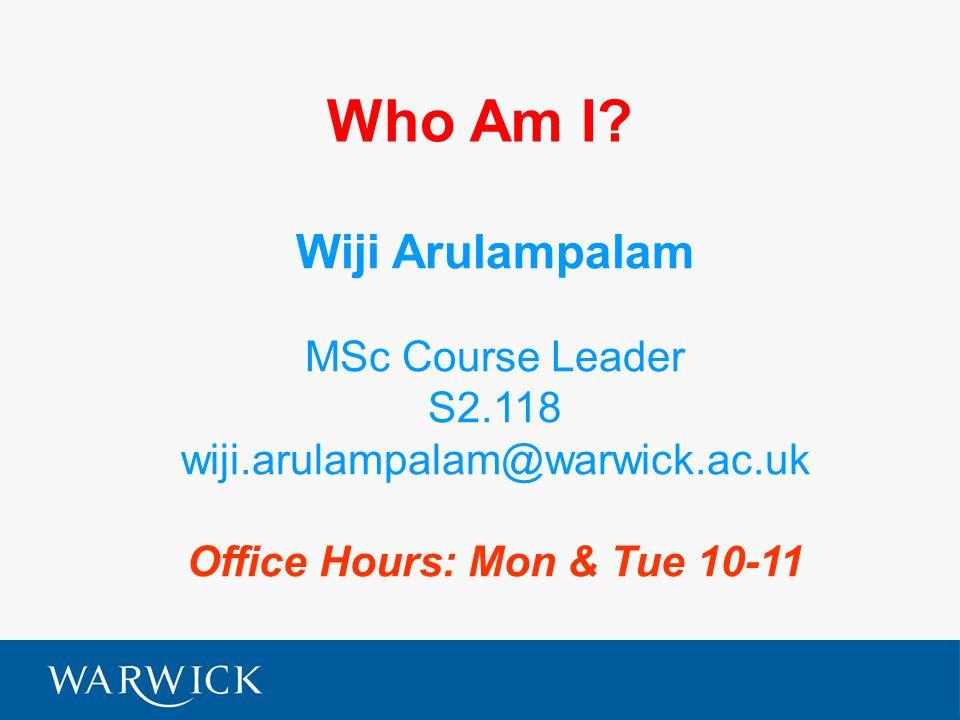 Head of Department Mark Harrison mark.harrison@warwick.ac.uk