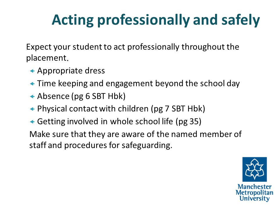 Your responsibilities to support the students: Arrange a meeting time - to look at planning, progress, key issues, set targets Help them identify targets (Appendix 6 pg 48).