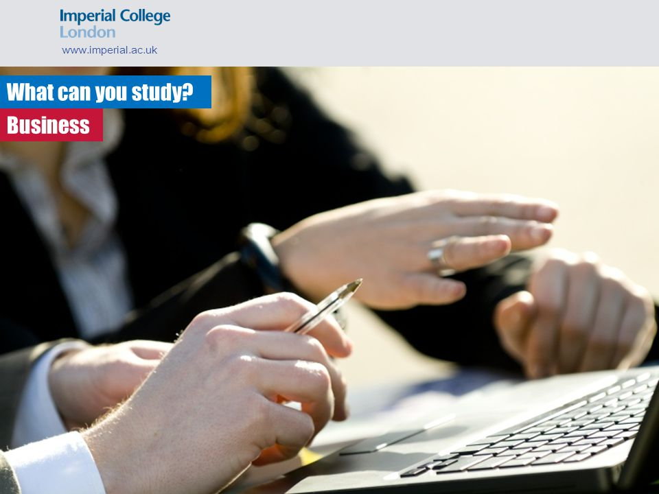 What can you study www.imperial.ac.uk Business