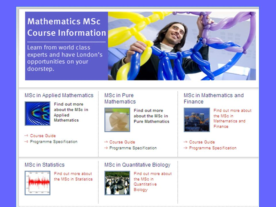 http://www3.imperial.ac.uk/mathematics/admissions/msccourseinformation