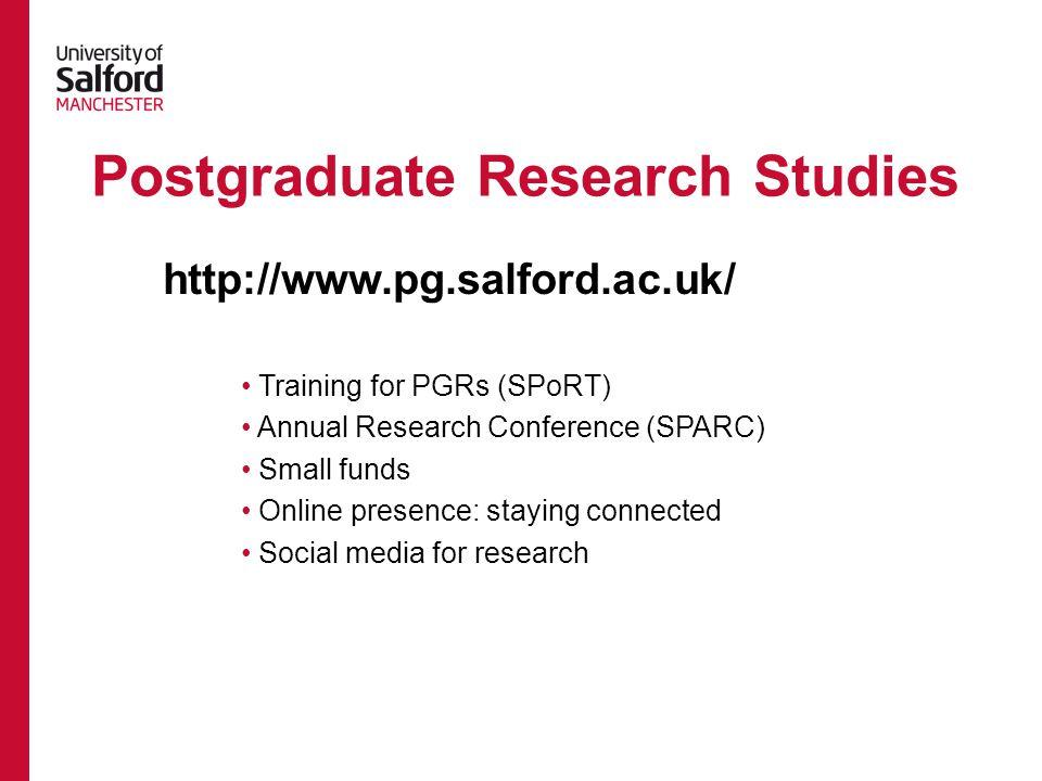 Salford Postgraduate Research Training (SPoRT) http://www.pg.salford.ac.uk/page/sport