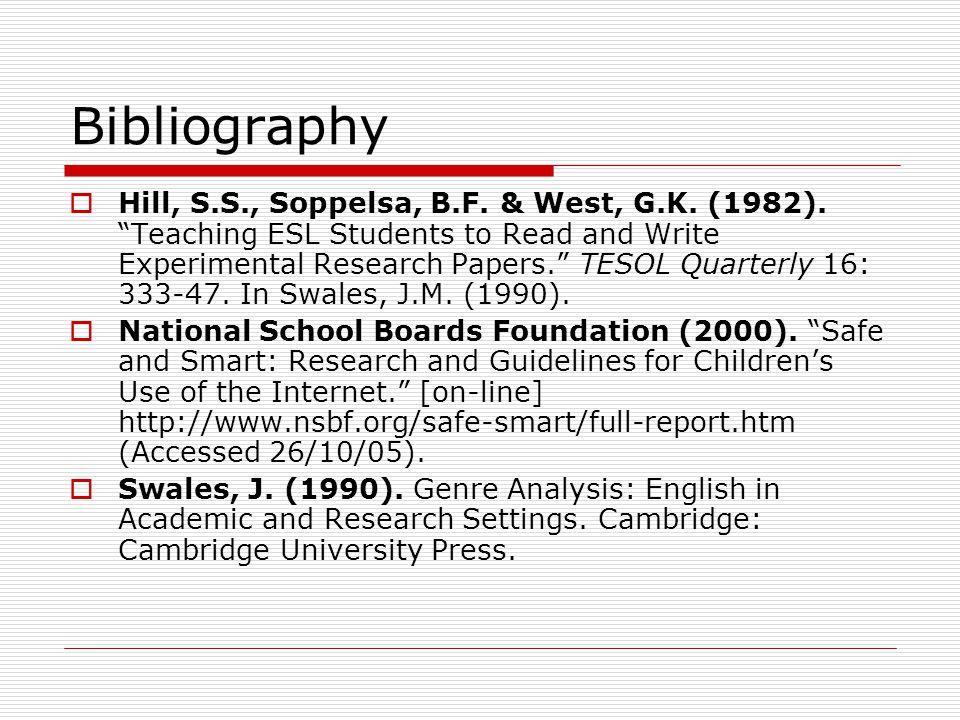 Bibliography  Hill, S.S., Soppelsa, B.F.& West, G.K.