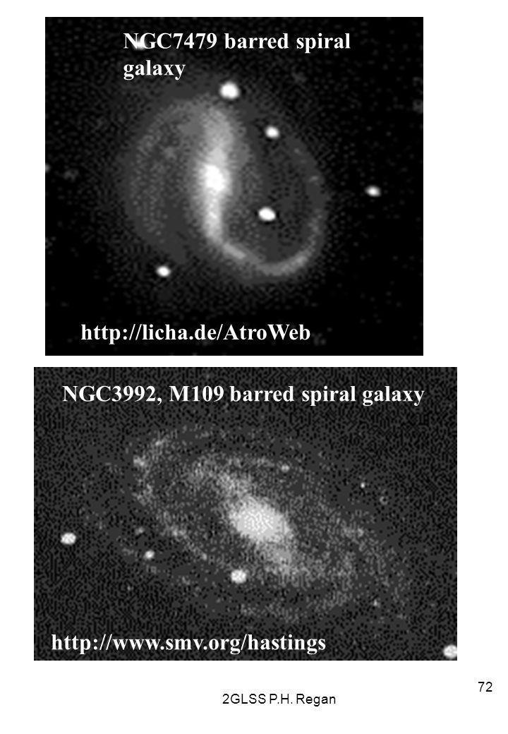 2GLSS P.H. Regan 72 http://licha.de/AtroWeb NGC7479 barred spiral galaxy NGC3992, M109 barred spiral galaxy http://www.smv.org/hastings