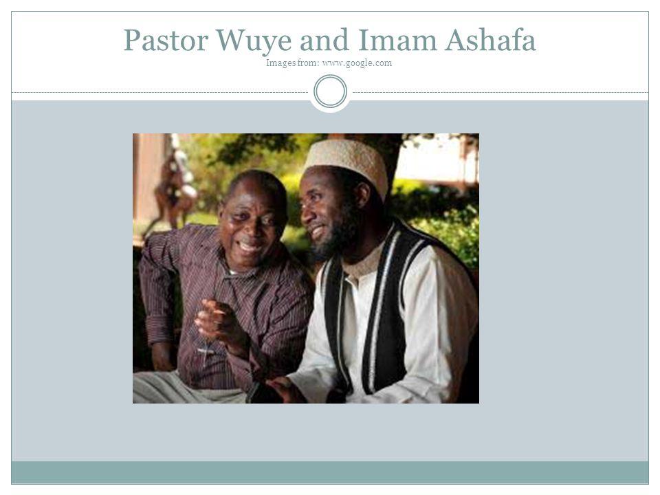 Pastor Wuye and Imam Ashafa Images from: www.google.com
