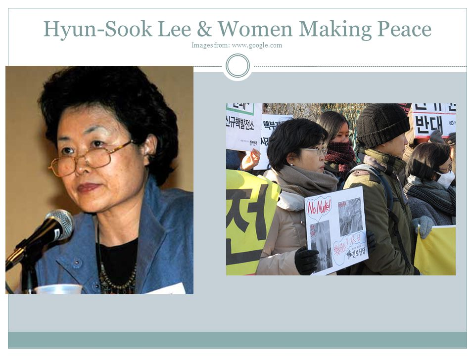 Hyun-Sook Lee & Women Making Peace Images from: www.google.com